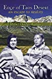 Edge of Taos Desert : an escape to reality / Mabel Dodge Luhan ; introduction by Lois Palken Rudnick ; foreword by John Collier, Jr