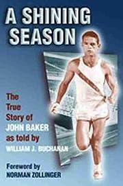 A Shining Season: The True Story of John…