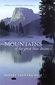 Mountains of the Great Blue Dream por Robert…