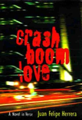 CrashBoomLove: A Novel in Verse