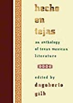 Hecho en Tejas: An Anthology of…