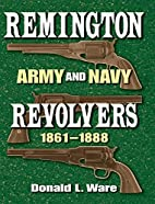 Remington Army and Navy Revolvers…