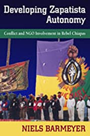 Developing Zapatista Autonomy: Conflict and…