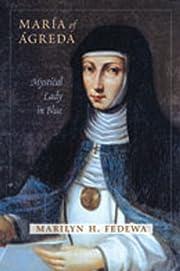María of Ágreda: Mystical Lady in Blue –…