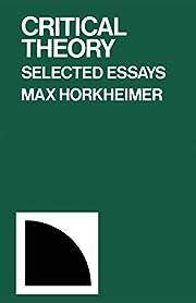 Critical Theory: Selected Essays av Max…