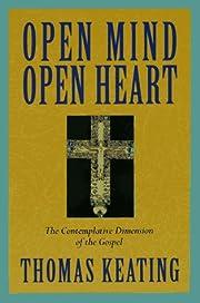 Open mind, open heart : the contemplative…
