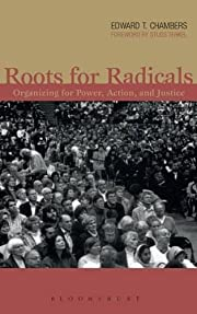 Roots for Radicals: Organizing for Power,…