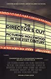 The director's cut : picturing Hollywood in the 21st century : conversations with 21 contemporary filmmakers / edited by Stephan Littger ; foreword by Dan Kleinman