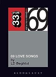 Magnetic Fields' 69 Love Songs: A Field…