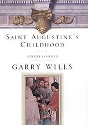 Augustine's Childhood – tekijä: Gordon…