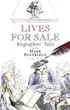 Lives for Sale: Biographers' Tales by…