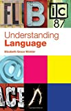 Understanding Language: A Basic Course in…