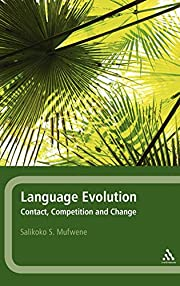 Language Evolution: Contact, Competition and…