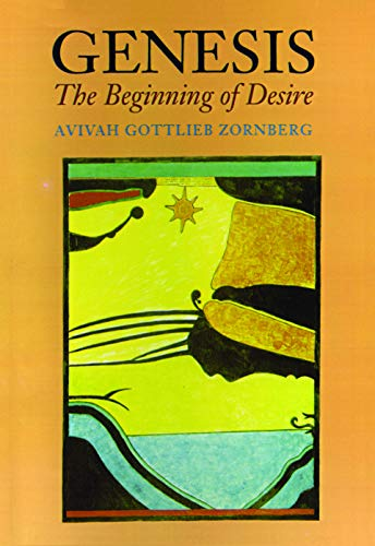 Genesis: The Beginning of Desire, Avivah Gottlieb Zornberg