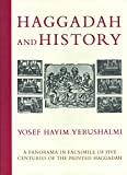 Haggadah and history : a panorama in facsimile of five centuries of the printed Haggadah from the collections of Harvard University and the Jewish Theological Seminary of America / by Yosef Hayim Yerushalmi