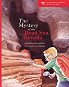 The Mystery of the Dead Sea Scrolls by Hagit…