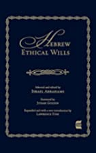 Hebrew ethical wills by Israel Abrahams