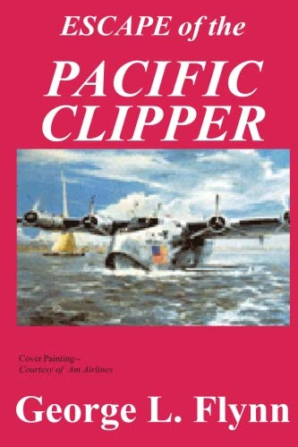 Escape of the Pacific clipper, Flynn, Geroge