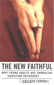 The new faithful : why young adults are…