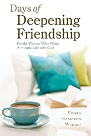 Days of Deepening Friendship: For the Woman…