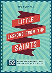 Little Lessons from the Saints: 52 Simple…