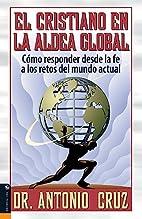 Cristiano en la aldea Global (Spanish…