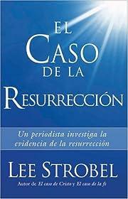 Caso de la Resurrección, El av Lee Strobel