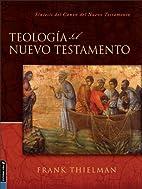 Teología del Nuevo Testamento: Síntesis…