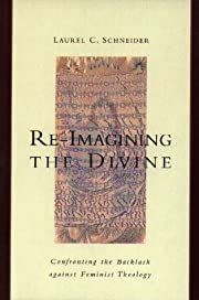 Re-Imagining the Divine: Confronting the…