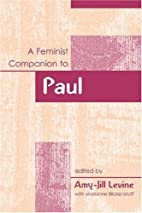 Feminist Companion To Paul (Feminist…