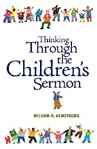 Thinking through the children's sermon…