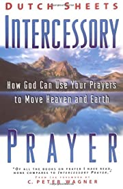 Intercessory Prayer: How God Can Use Your…