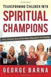 Transforming Children into Spiritual…