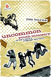 Uncommon Youth Ministry: Your Onramp to…