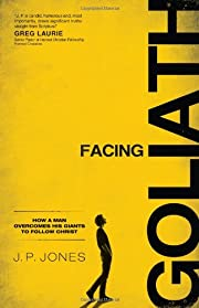 Facing Goliath : how a man overcomes his…