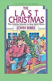 The Last Christmas (Spirit Flyer Series) por…