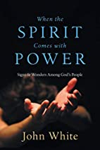 When the Spirit Comes With Power: Signs and…