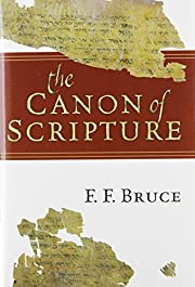 The Canon of Scripture af Frederick Fyvie…