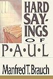 Hard Sayings of Paul (Hard Sayings Series…
