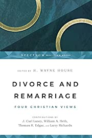Divorce and Remarriage: Four Christian Views…