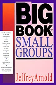 The Big Book on Small Groups by Jeffrey…