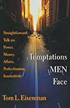 Temptations Men Face: Straightforward Talk…