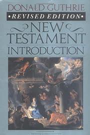 New Testament introduction av Donald Guthrie