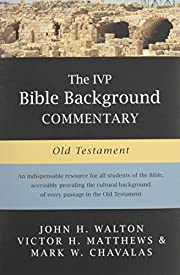 The IVP Bible Background Commentary: Old…