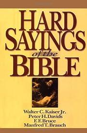 Hard Sayings of the Bible av Peter H. Davids