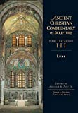 Luke / edited by Arthur A. Just, Jr ; general editor, Thomas C. Oden