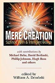 Mere Creation; Science, Faith & Intelligent…