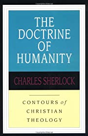 The Doctrine of Humanity (Contours of…