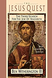 The Jesus Quest: The Third Search for the…