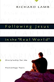Following Jesus in the Real World:…
